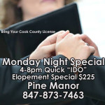 Cook County Monday Night Elopement Special