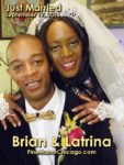 Congratulations to Latrina Walker and Brian Jones