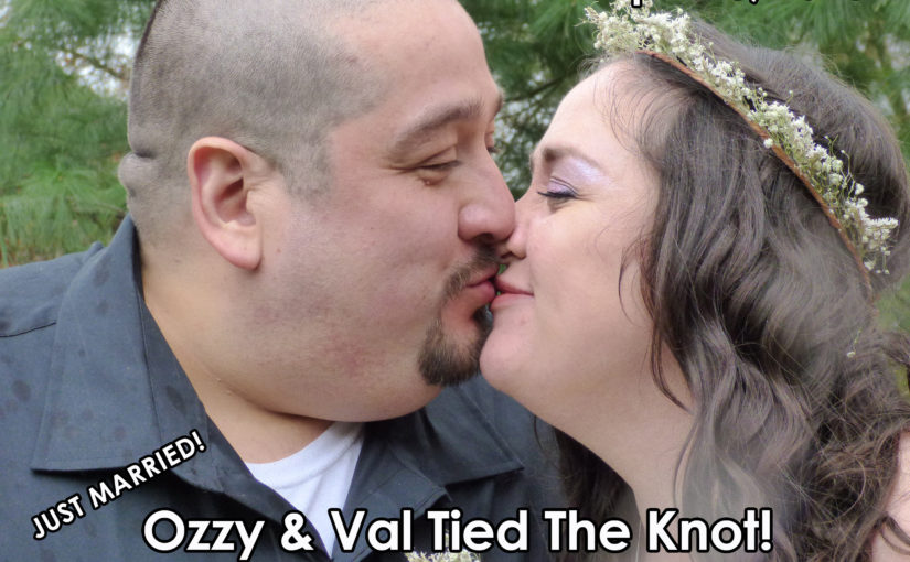 Just Married – Val & Ozzy